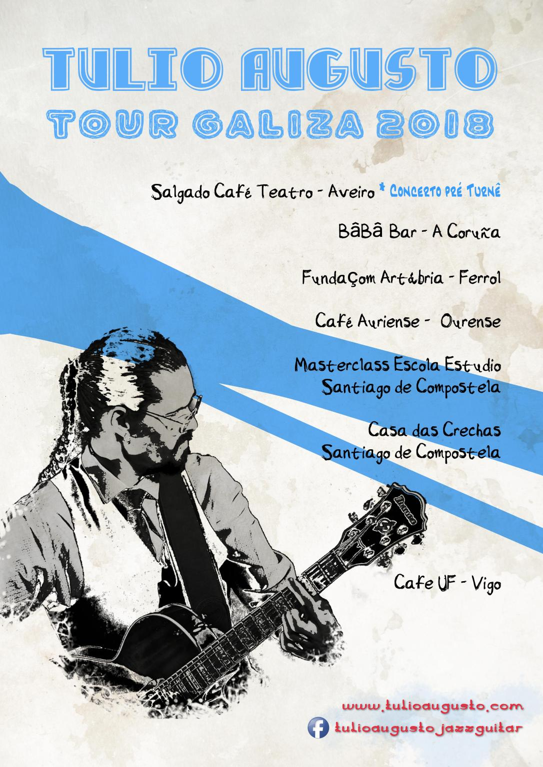 Cartaz Tour galiza_sem datas_Tulio Augusto_guitar_jazz_blues.jpg