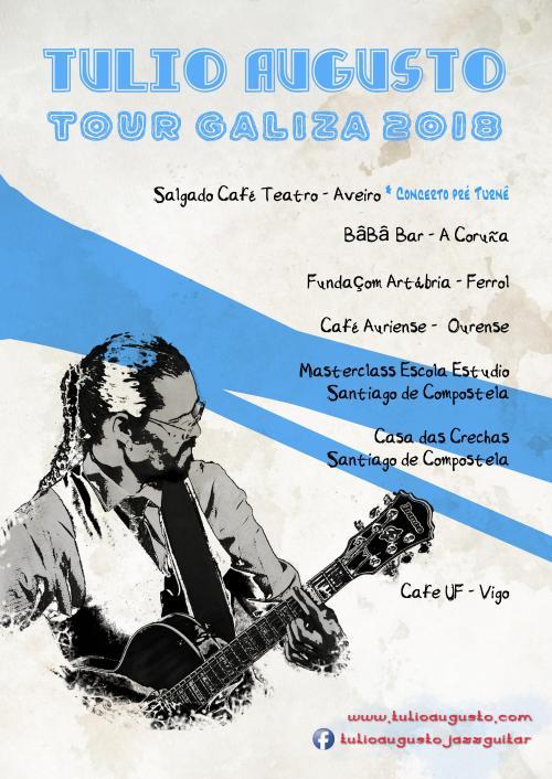 Cartaz Tour galiza_Geral_Tulio Augusto_guitar_jazz_blues